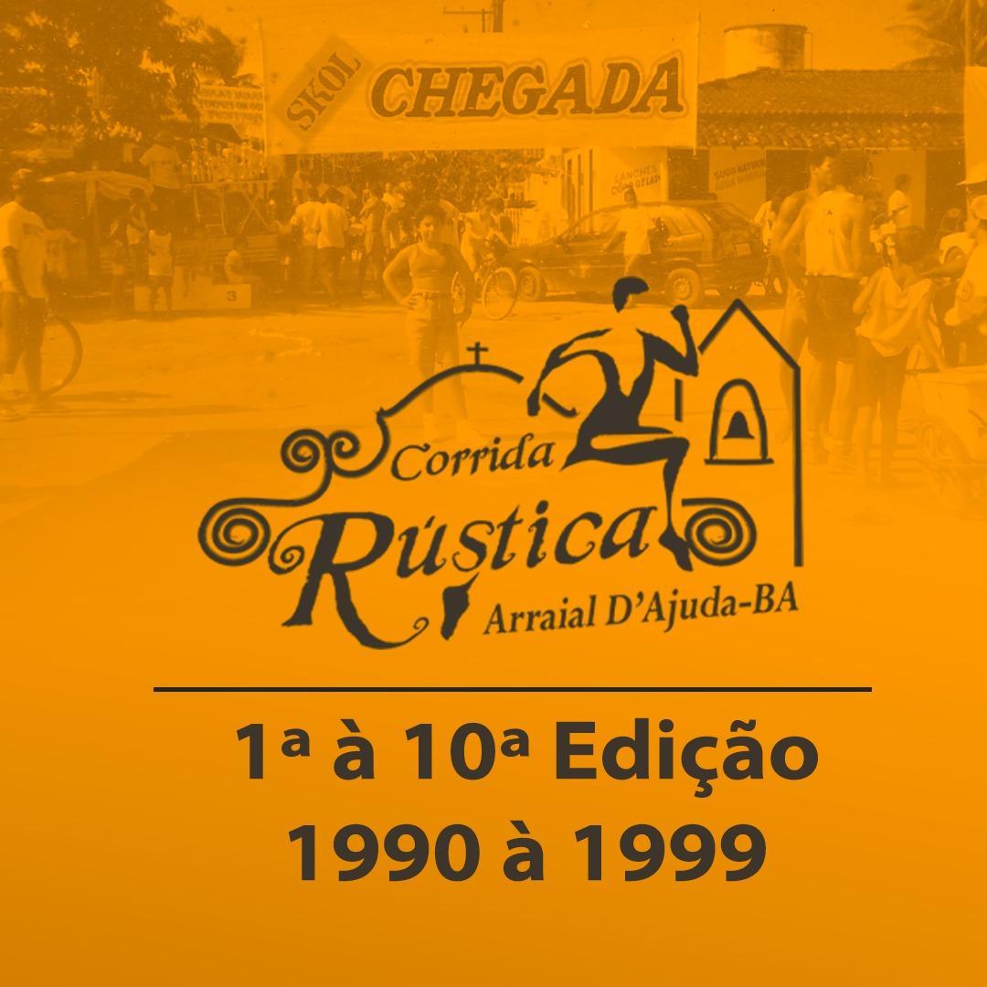 Corrida Rustica Arraial d'Ajuda da 1ª à 10ª  edição de 1990 à 1999