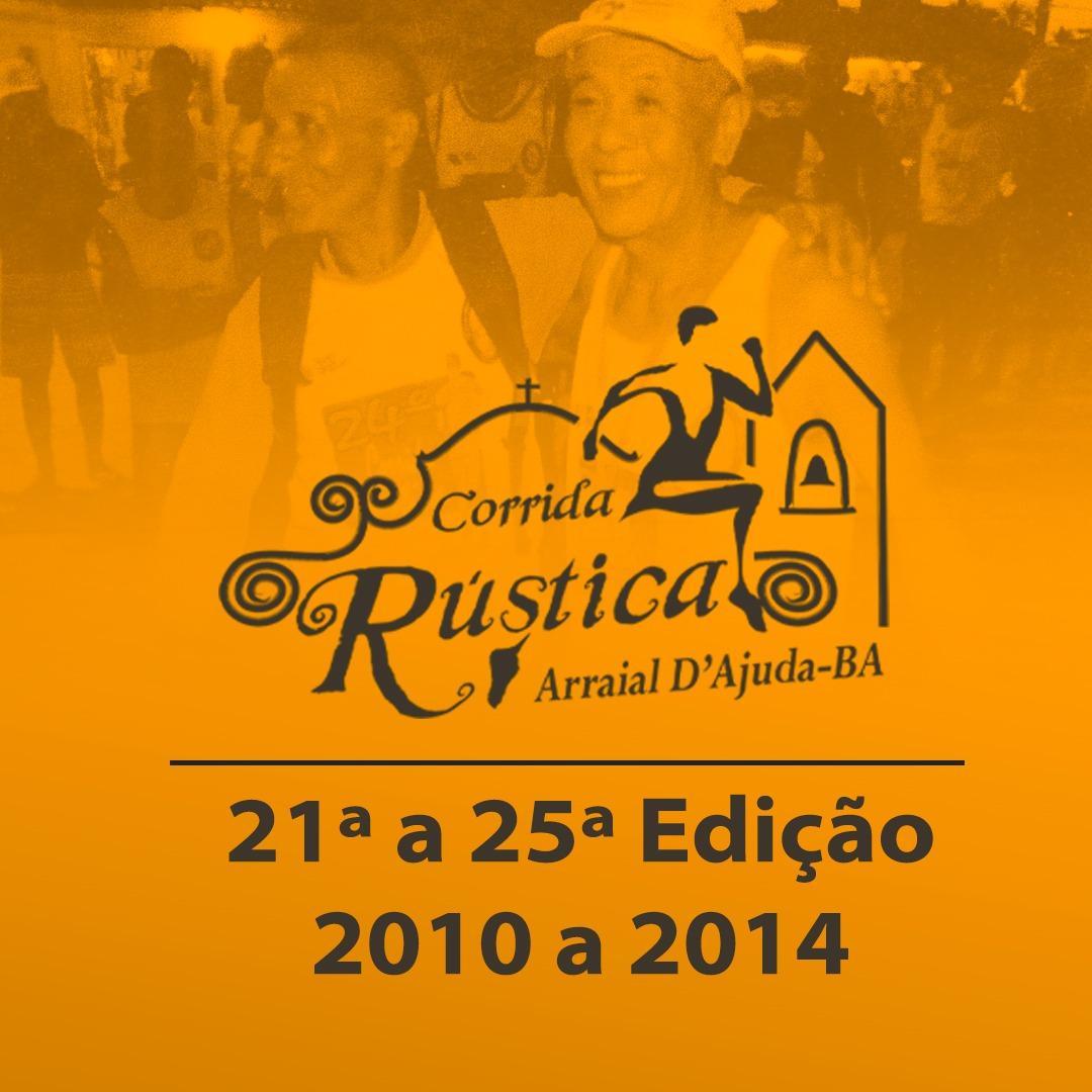 Corrida Rustica Arraial d'Ajuda da 21ª à 25ª edição de 2010  à 2014