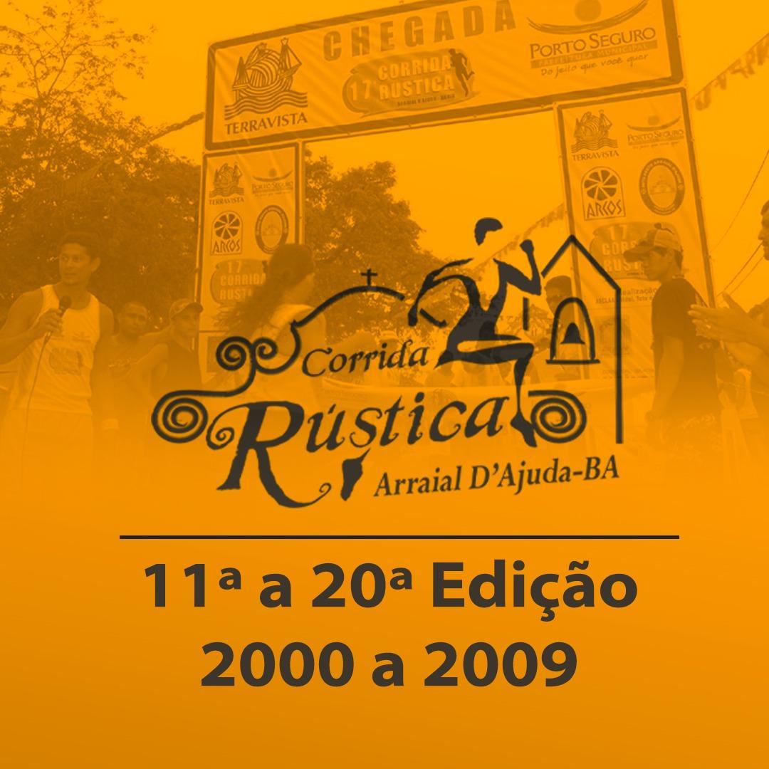 Corrida Rustica Arraial d'Ajuda da 11ª à 20ª edição de 2000 à 2009