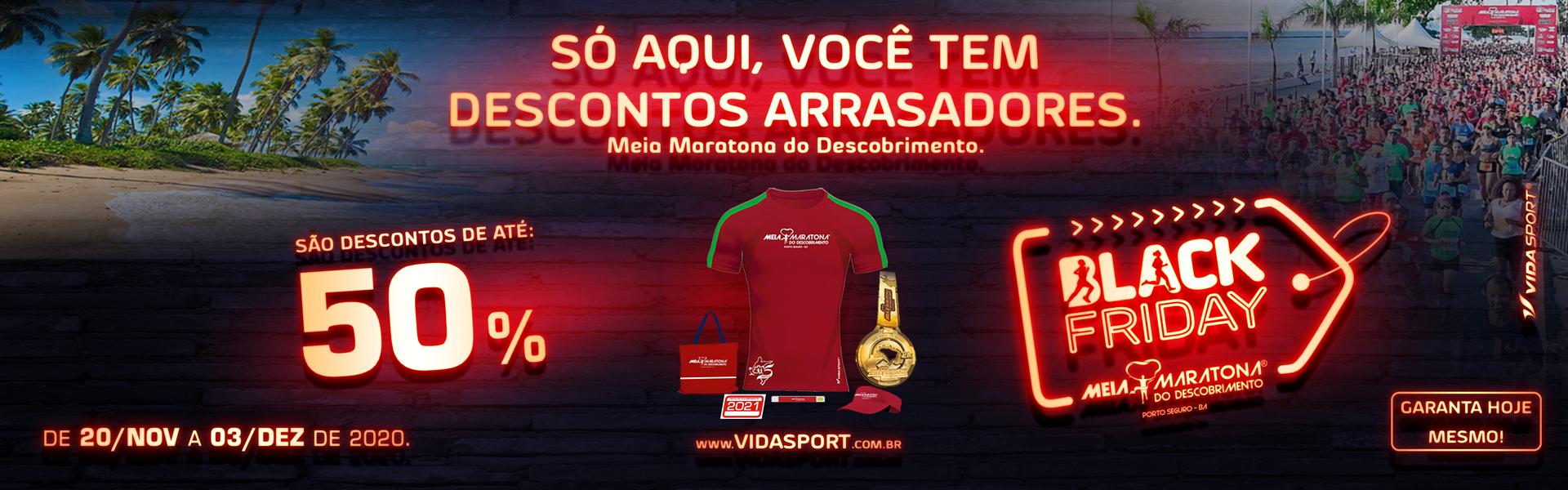 Black Friday Meia Maratona do Descobrimento - 2021 - Vida ...